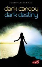 Dark Canopy und Dark Destiny - Doppelbundle (ebook)