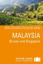 Stefan Loose Reiseführer Malaysia, Brunei und Singapore (ebook)