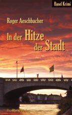 In der Hitze der Stadt (ebook)