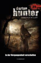 Dorian Hunter 35 – In der Vergangenheit verschollen (ebook)