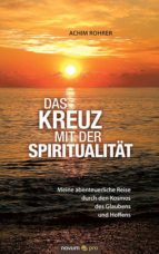 Das Kreuz mit der Spiritualität (ebook)