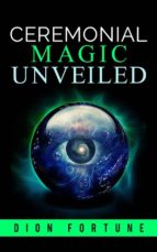 Cerimonial Magic unveiled (ebook)