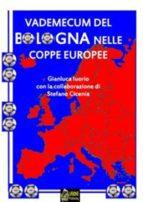 Vademecum del Bologna nelle Coppe Europee VERSIONE EPUB (ebook)