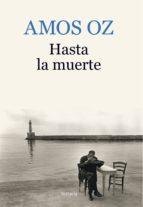 Hasta la muerte (ebook)