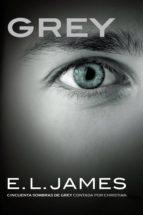 Grey («Cincuenta sombras» contada por Christian Grey 1)