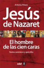 JESÚS DE NAZARET EL HOMBRE DE LAS CIEN CARAS (ebook)