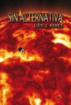 SIN ALTERNATIVA (ebook)