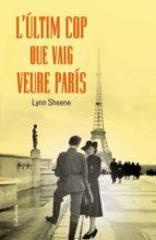 L'últim cop que vaig veure París (ebook)