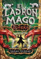¡Eureka! (El ladrón mago 3) (ebook)