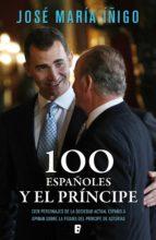 100 españoles y el príncipe (ebook)