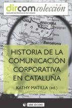 Historia de la Comunicación Corporativa en Catalunya (ebook)