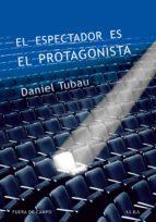 EL ESPECTADOR ES EL PROTAGONISTA (ebook)