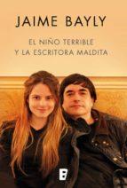 El niño terrible y la escritora maldita (ebook)