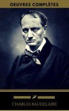 Charles Baudelaire: Oeuvres Complètes (Golden Deer Classics) (ebook)