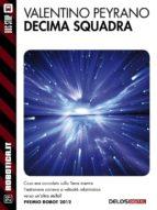 Decima squadra (ebook)