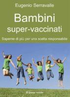 Bambini super-vaccinati (ebook)