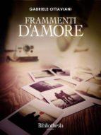 Frammenti d'amore (ebook)