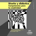 Diseño y didáctica. Competencias para la creatividad