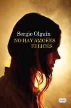 No hay amores felices (ebook)