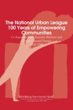 The National Urban League, 100 Years of Empowering Communities (ebook)