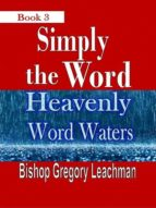 SIMPLY THE WORD (BOOK 3)