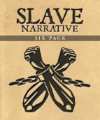Slave Narrative Six Pack (ebook)