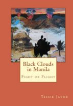 Black Clouds in Manila: Fight or Flight (ebook)