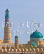 L'art de l'Asie Centrale (ebook)