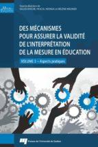 Des mécanismes pour assurer la validité de l'interprétation de la mesure en éducation - volume 3 (ebook)