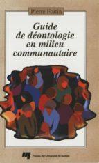 Guide de déontologie en milieu communautaire (ebook)