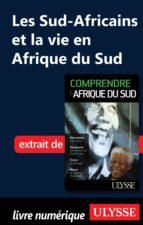 Les Sud-Africains et la vie en Afrique du Sud (ebook)