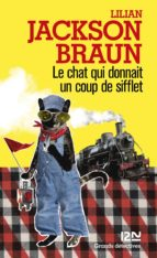 Le chat qui donnait un coup de sifflet (ebook)