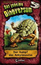 Das geheime Dinoversum 3 - Der Kampf des Ankylosaurus (ebook)