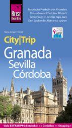 Reise Know-How CityTrip Granada, Sevilla, Córdoba (ebook)