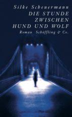 Die Stunde zwischen Hund und Wolf (ebook)