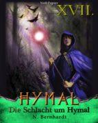 Der Hexer von Hymal, Buch XVII: Die Schlacht um Hymal (ebook)