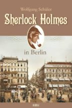 Sherlock Holmes in Berlin (ebook)