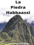La Piedra Habbaassi (ebook)