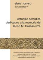 Estudios sefardíes dedicados a la memoria de Iacob M. Hassán (Z''L) (ebook)