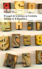 El papel de la prensa en Córdoba durante la II República (ebook)