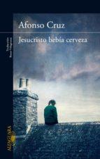 Jesucristo bebía cerveza (ebook)