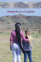 AMAPOLA EN EL ASFALTO