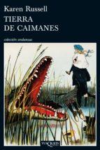 Tierra de caimanes (ebook)