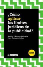 ¿Cómo aplicar los límites jurídicos de la publicidad? (ebook)