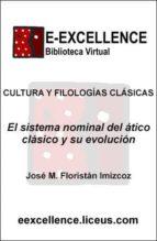 El sistema nominal del ático clásico y su evolución (ebook)