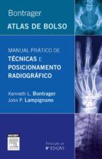 Bontrager Manual Prático De Técnicas E Posicionamento Radiográfico (ebook)