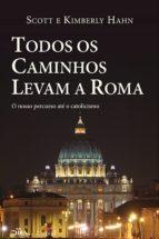 Todos os caminhos levam a Roma (ebook)