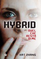 Hybrid. Quel che resta di me (ebook)