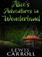 Alice's adventures in wonderland (ebook)