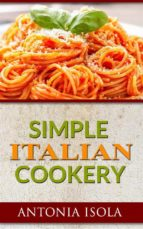 Simple Italian Cookery (ebook)